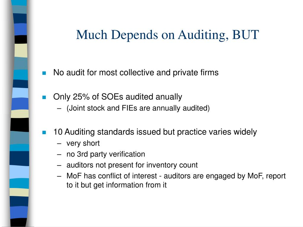 Much Depends on Auditing, BUT
