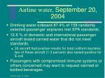 airline water september 20 2004