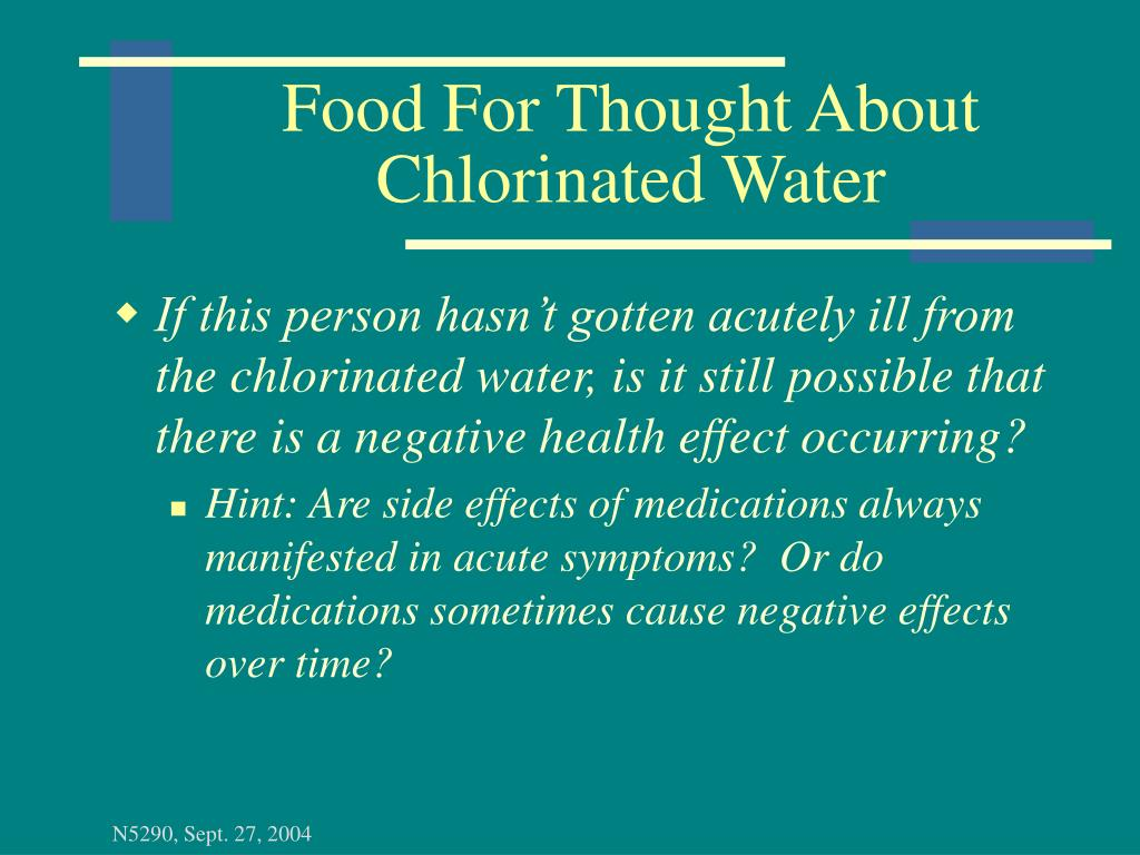 Food For Thought About Chlorinated Water