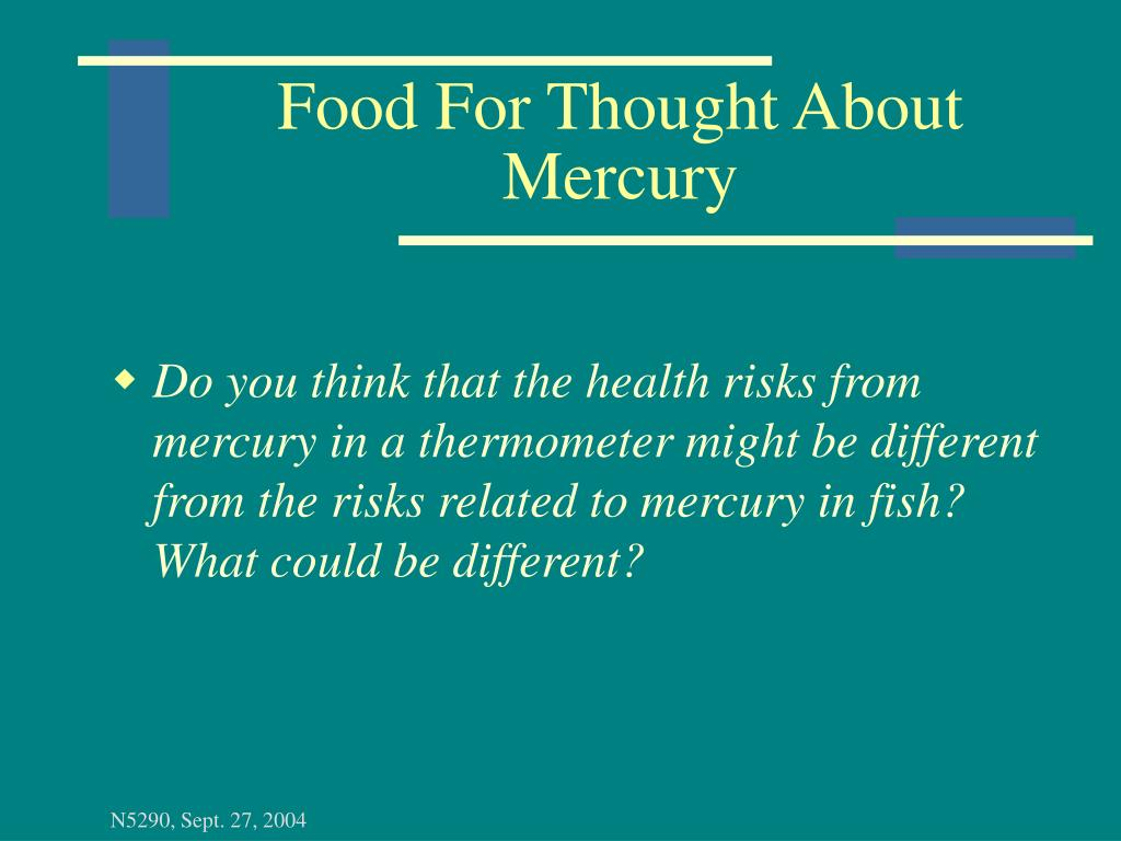 Food For Thought About Mercury