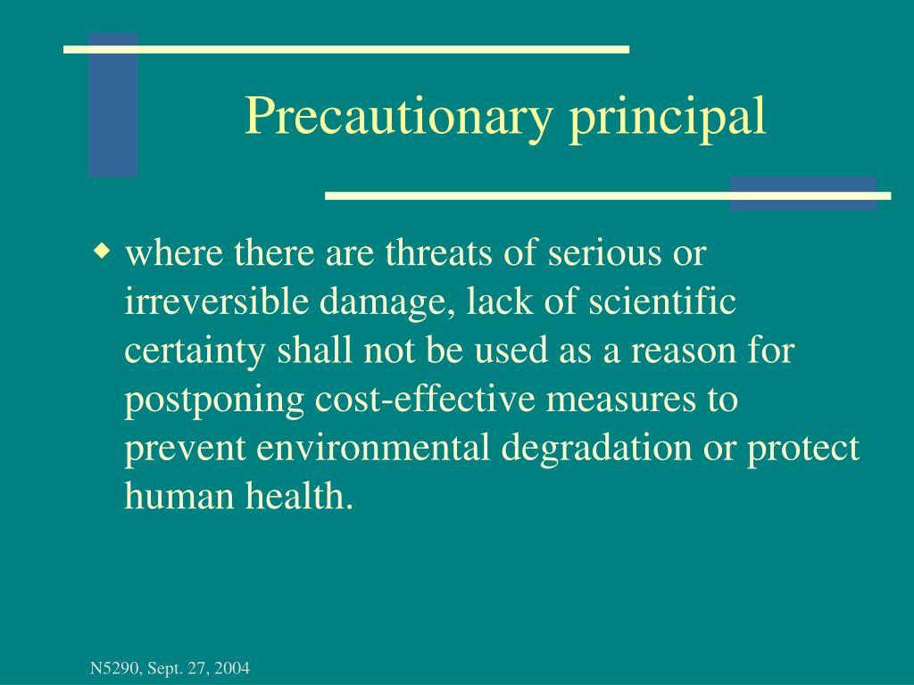 Precautionary principal