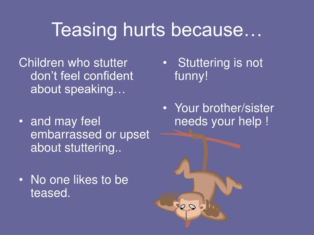 Children who stutter don't feel confident about speaking…