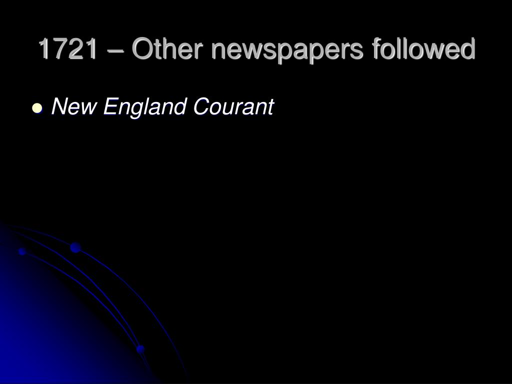 1721 – Other newspapers followed
