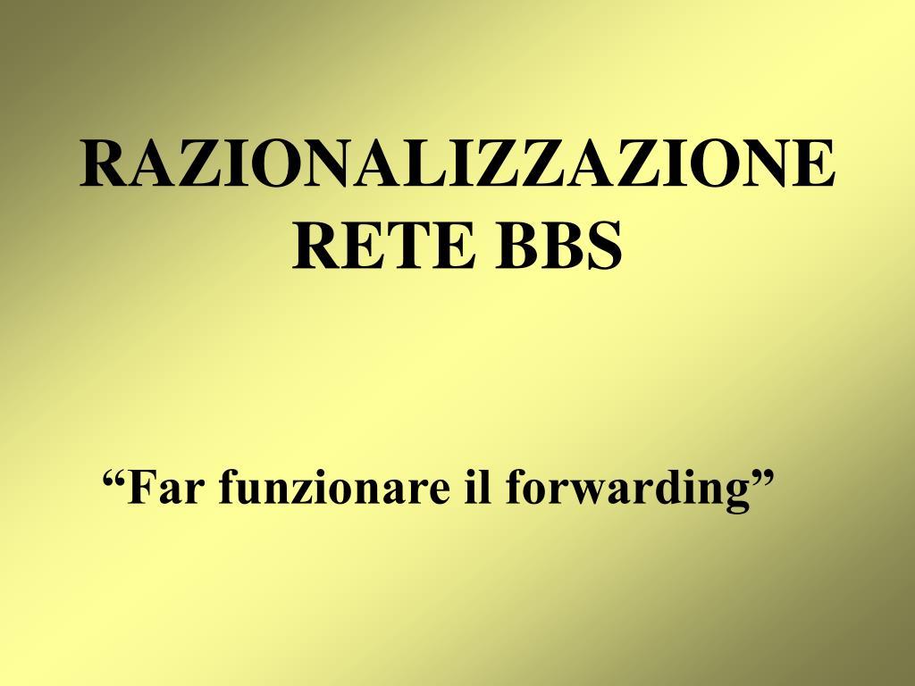 razionalizzazione rete bbs