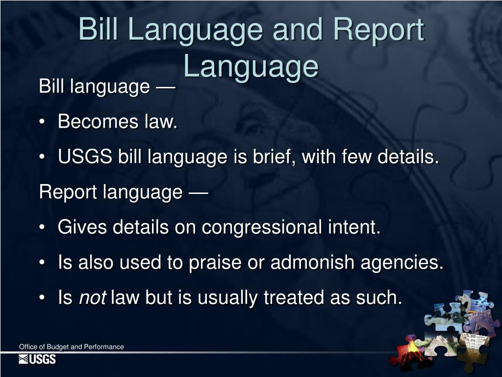 Bill Language and Report Language