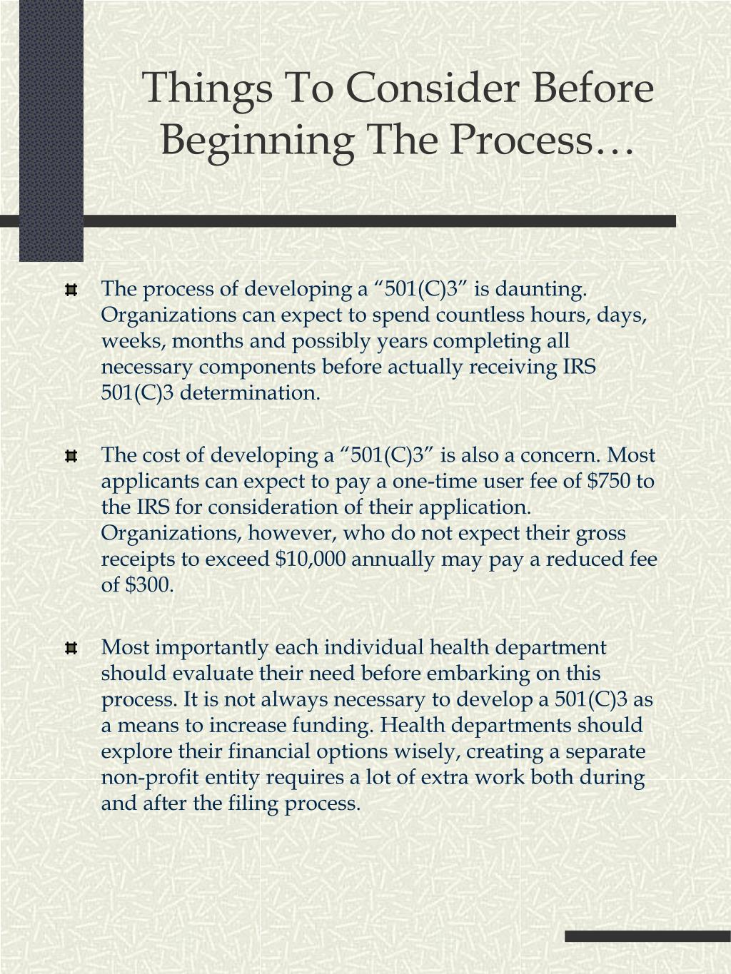 Things To Consider Before Beginning The Process…