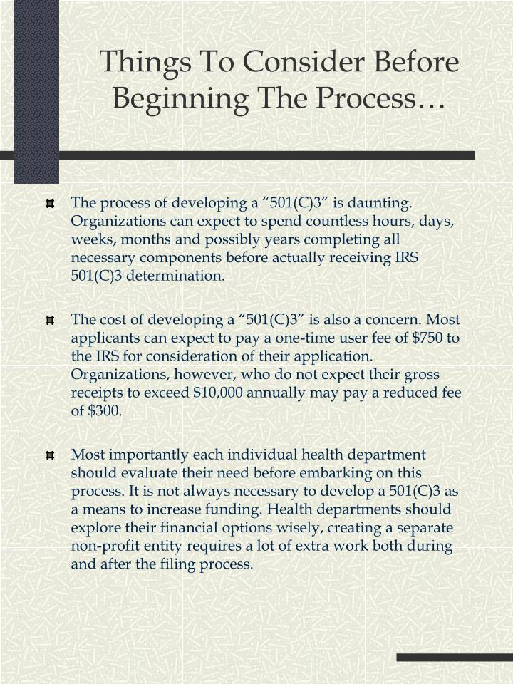 Things to consider before beginning the process l.jpg