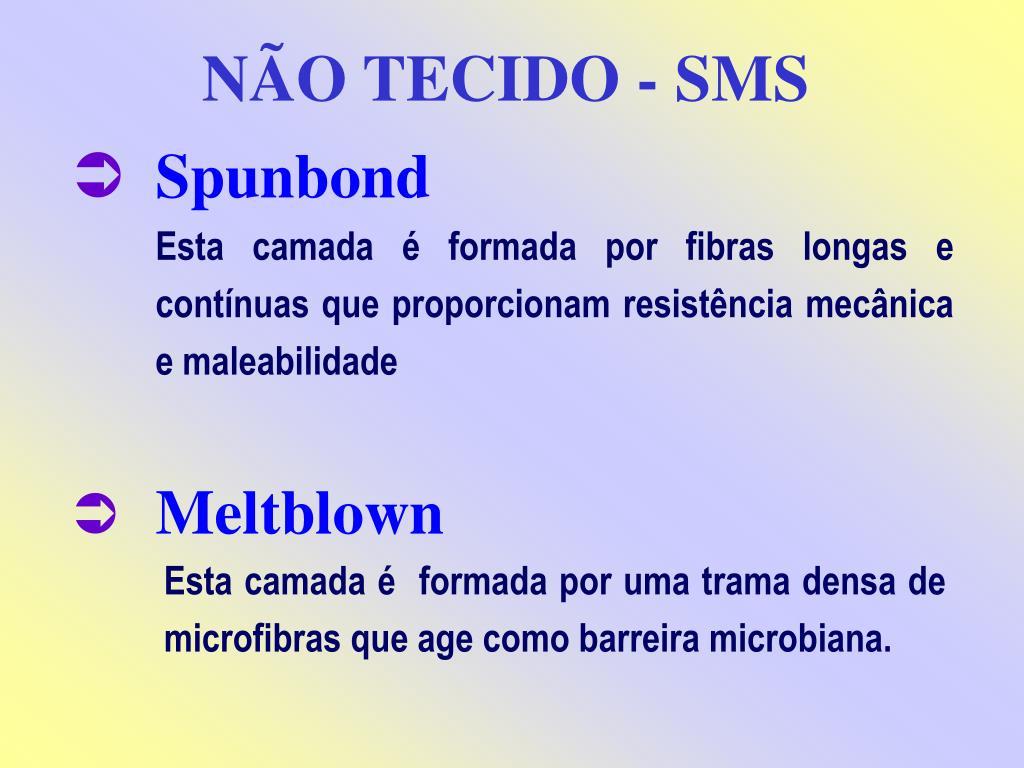 NÃO TECIDO - SMS