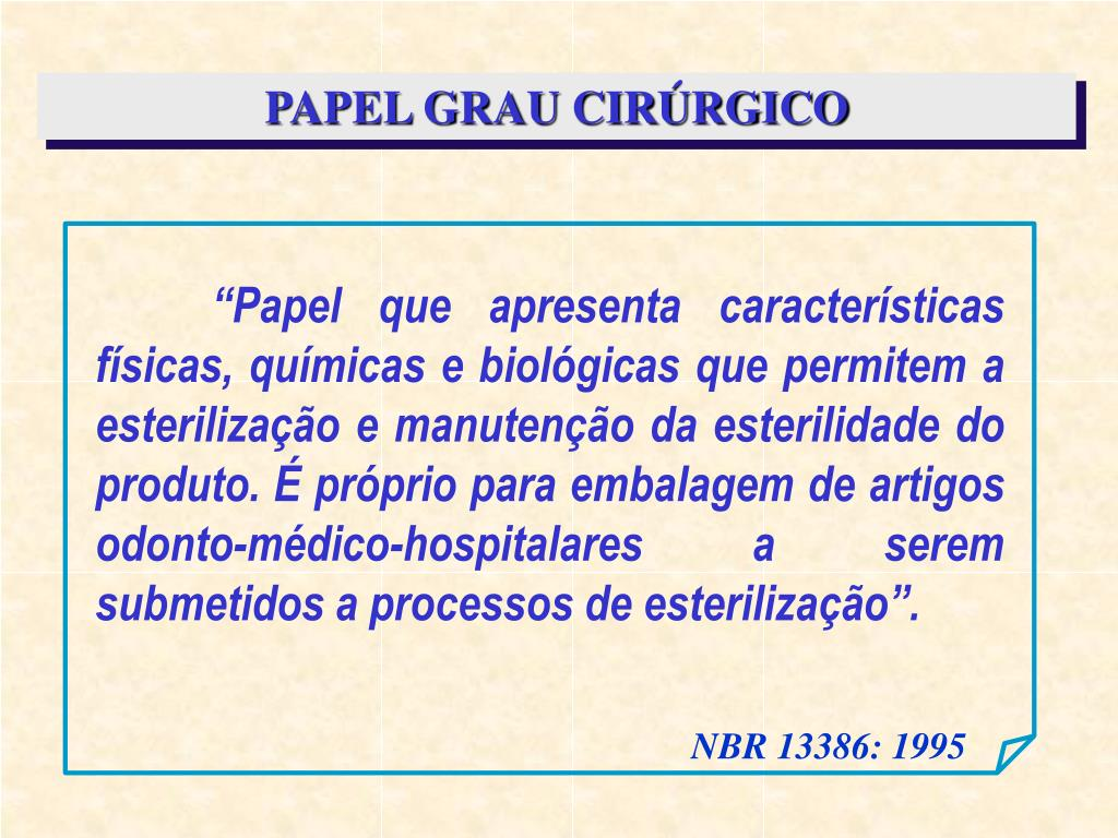 PAPEL GRAU CIRÚRGICO