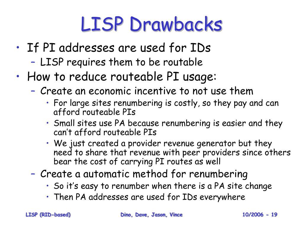 LISP Drawbacks