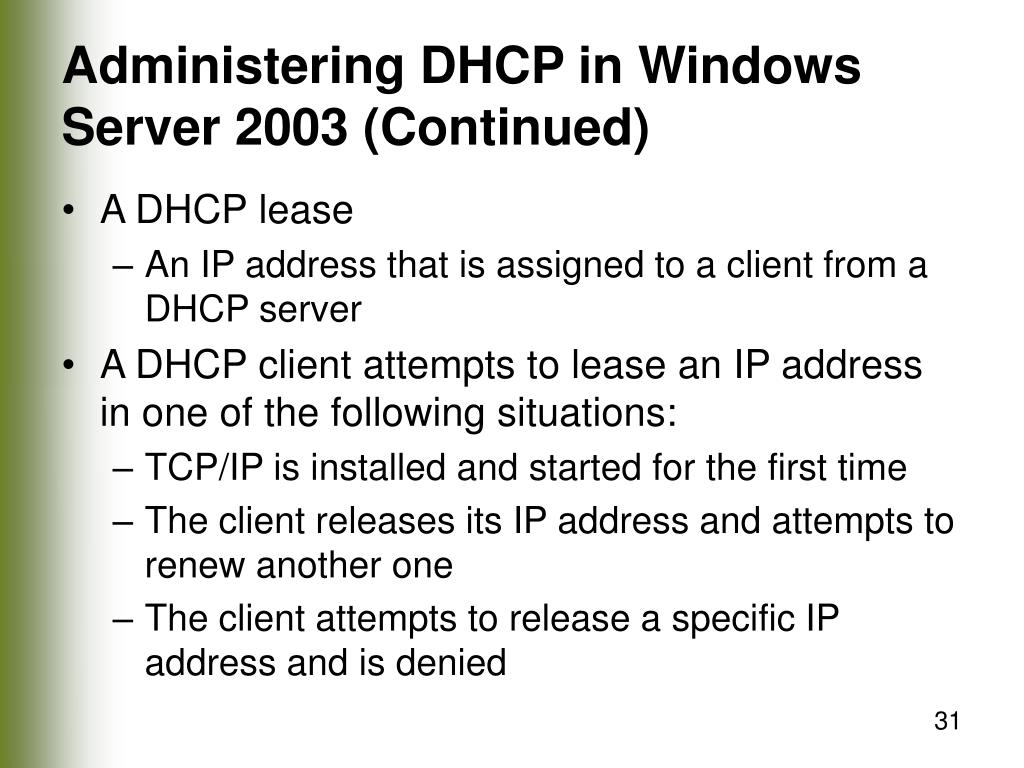 Administering DHCP in Windows Server 2003 (Continued)