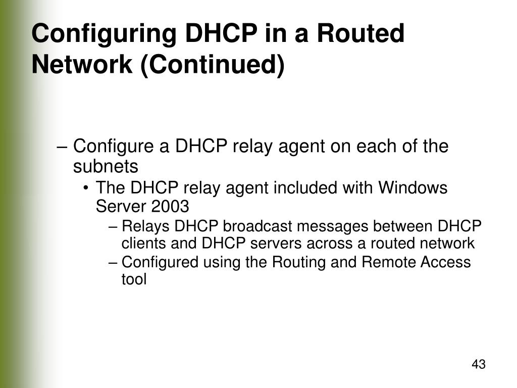 Configuring DHCP in a Routed Network (Continued)