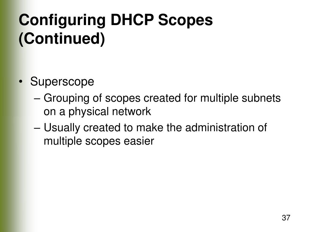 Configuring DHCP Scopes (Continued)