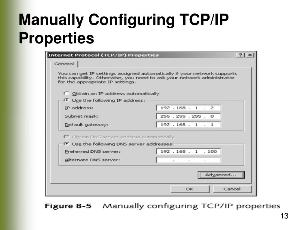 Manually Configuring TCP/IP Properties
