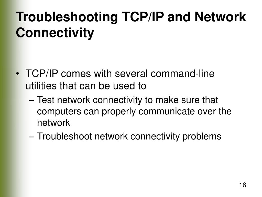 Troubleshooting TCP/IP and Network Connectivity