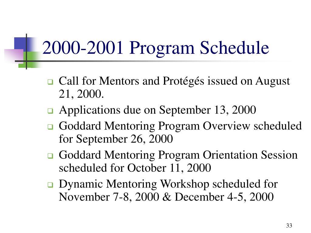 2000-2001 Program Schedule