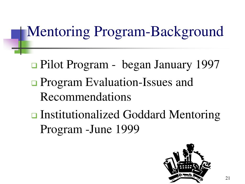 Pilot Program -  began January 1997