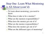 step one learn what mentoring is all about cont d