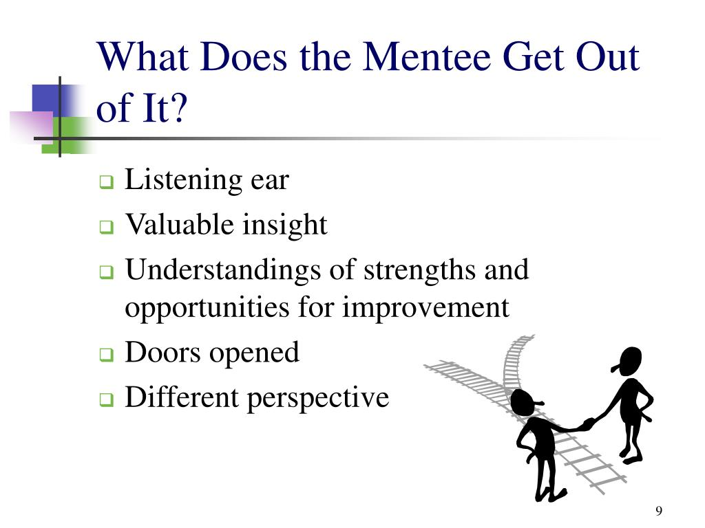 What Does the Mentee Get Out of It?