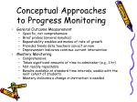 conceptual approaches to progress monitoring