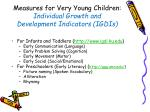 measures for very young children individual growth and development indicators igdis