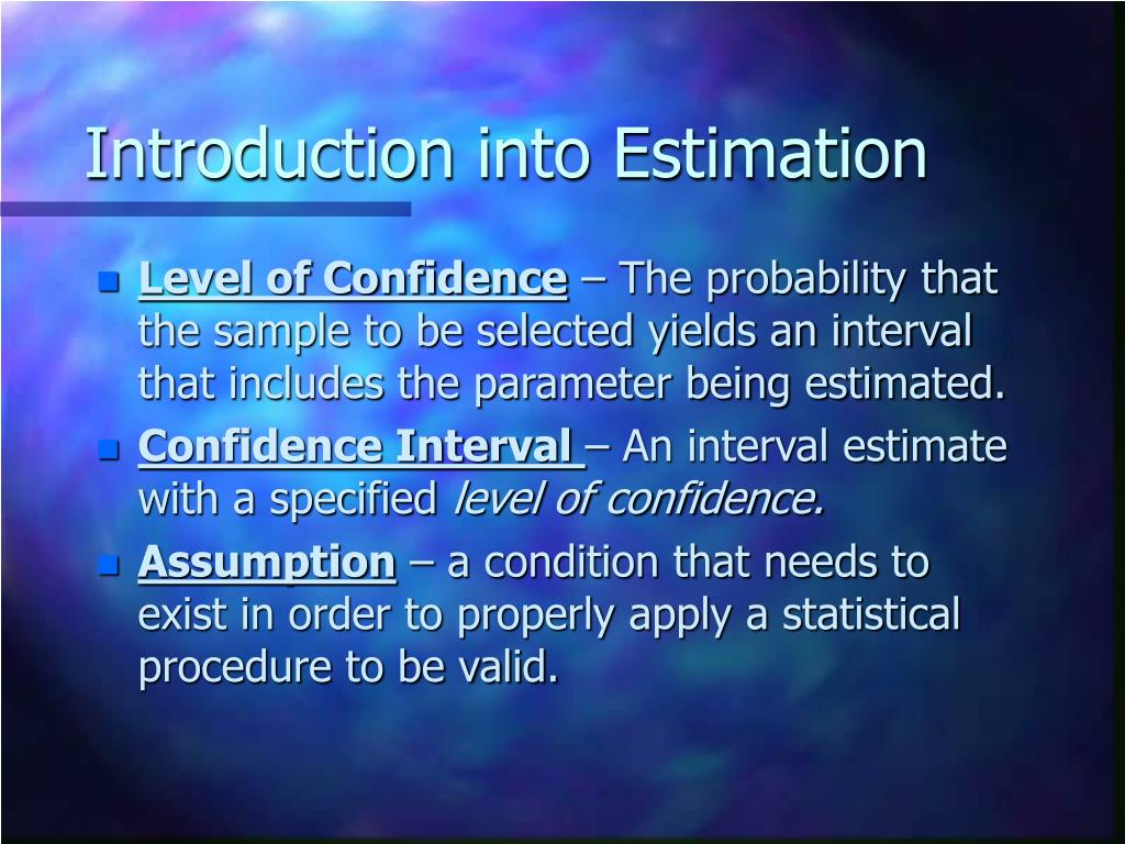 Introduction into Estimation