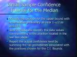 small sample confidence interval for the median27