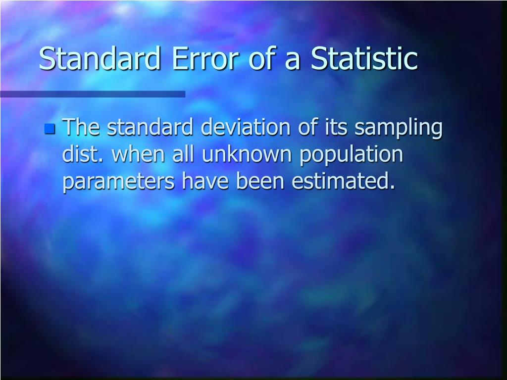 Standard Error of a Statistic