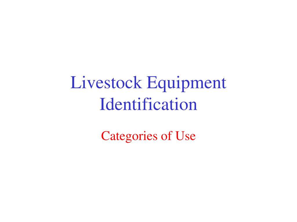 Livestock Equipment Identification