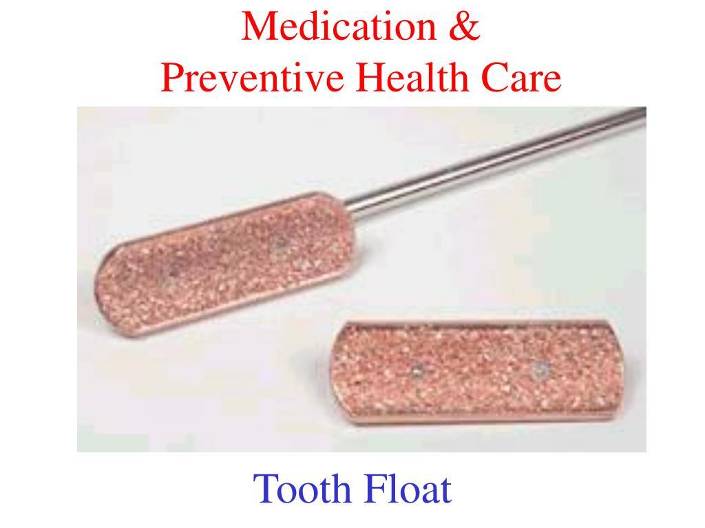 Medication &