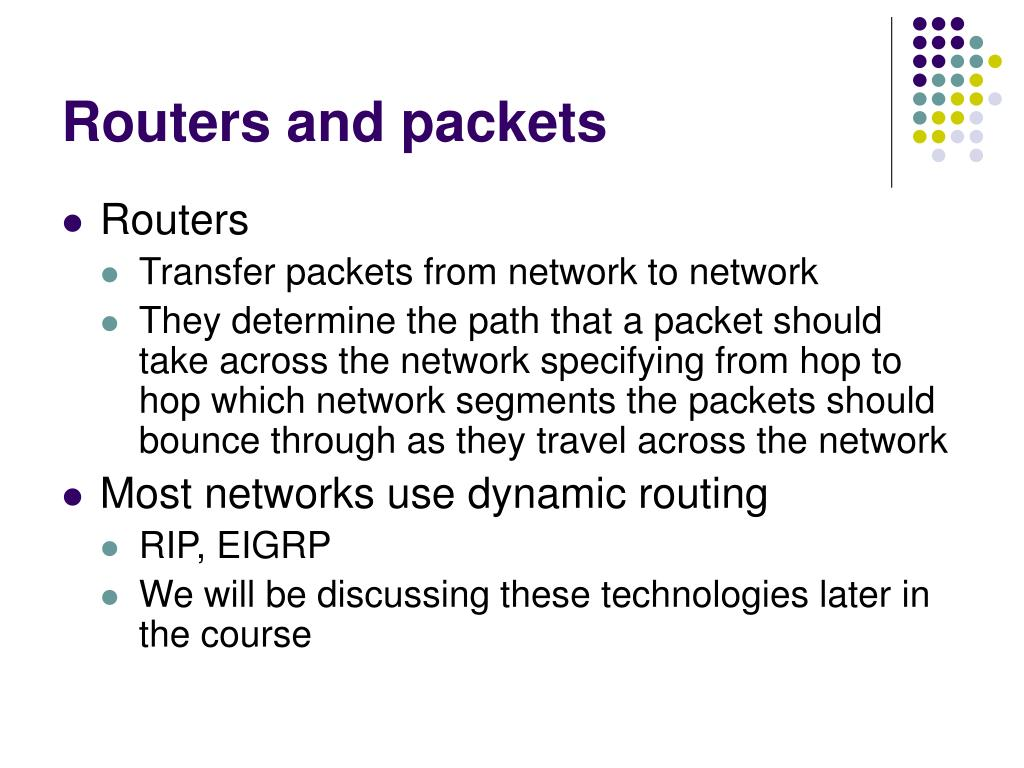 Routers and packets
