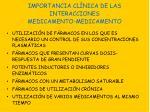 importancia cl nica de las interacciones medicamento medicamento