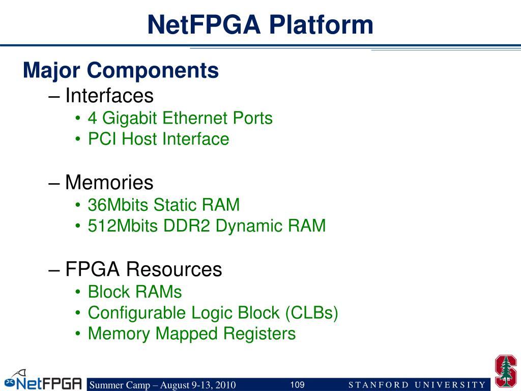 NetFPGA Platform