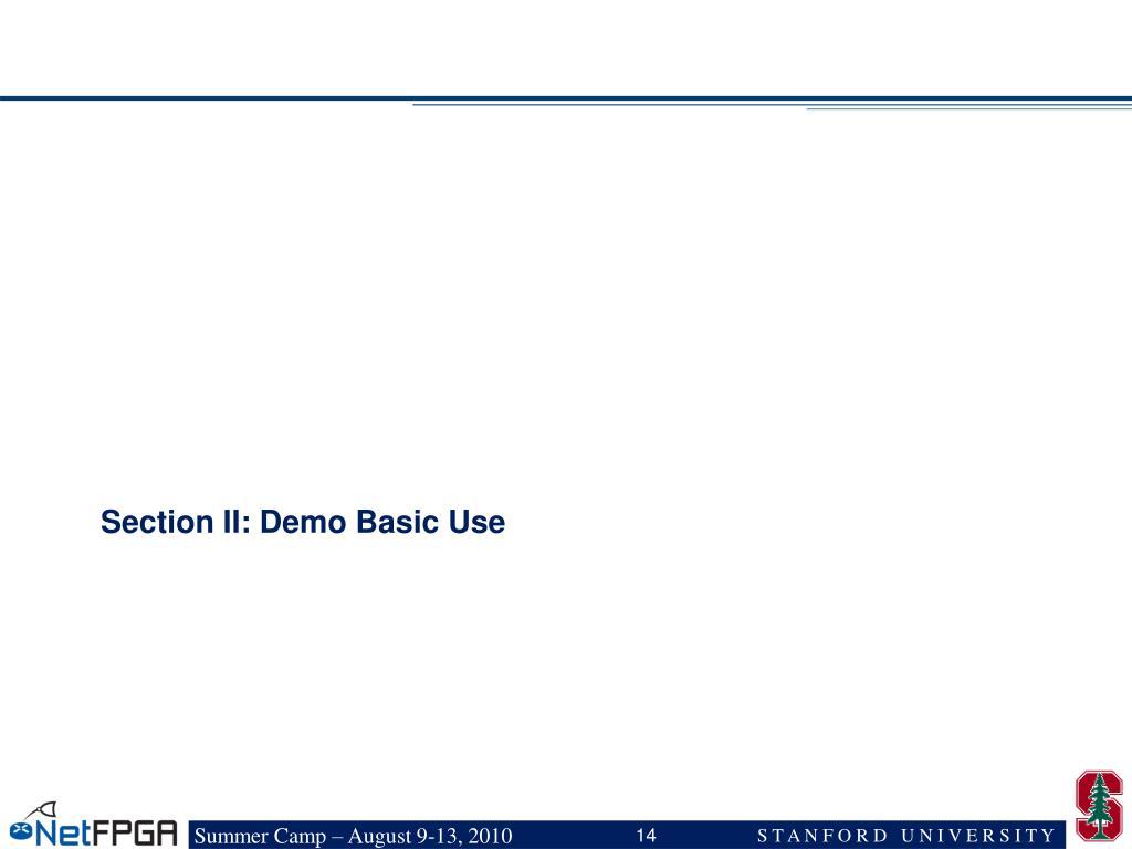 Section II: Demo Basic Use