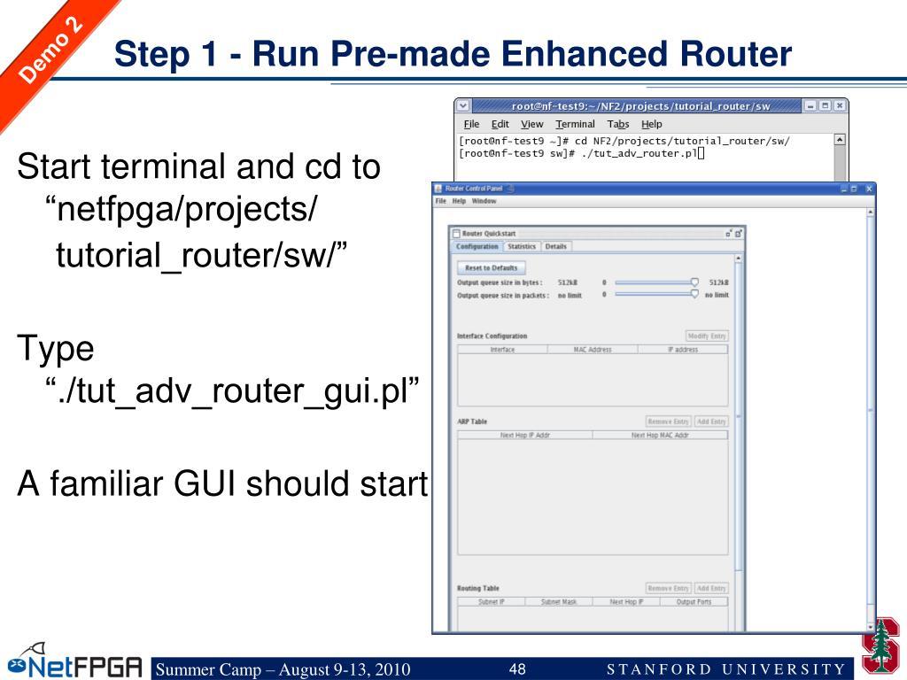 Step 1 - Run Pre-made Enhanced Router