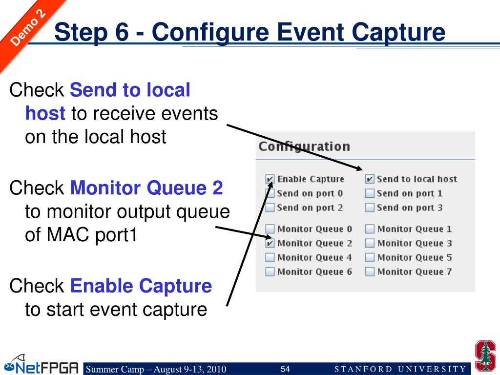 Step 6 - Configure Event Capture