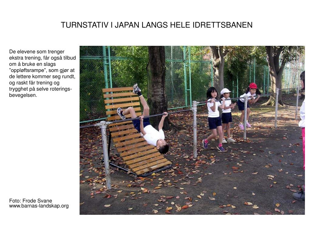 TURNSTATIV I JAPAN LANGS HELE IDRETTSBANEN