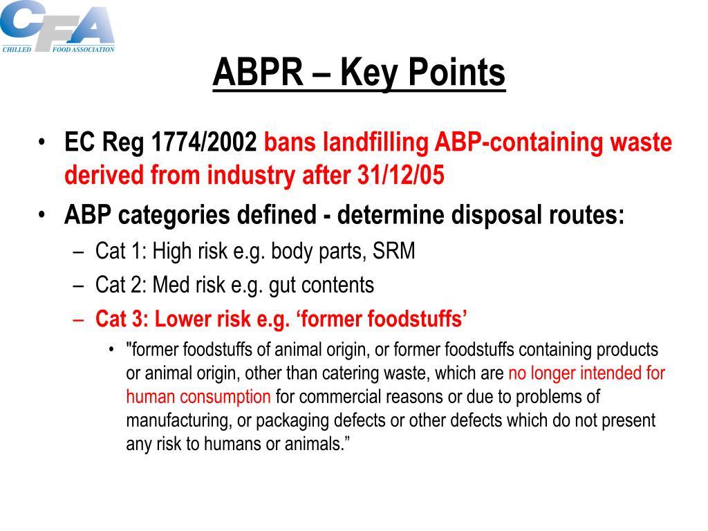 ABPR – Key Points