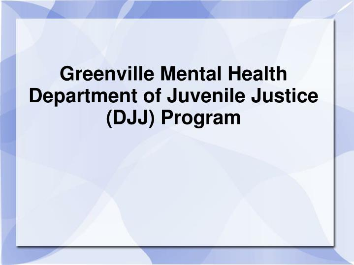 Greenville mental health department of juvenile justice djj program l.jpg