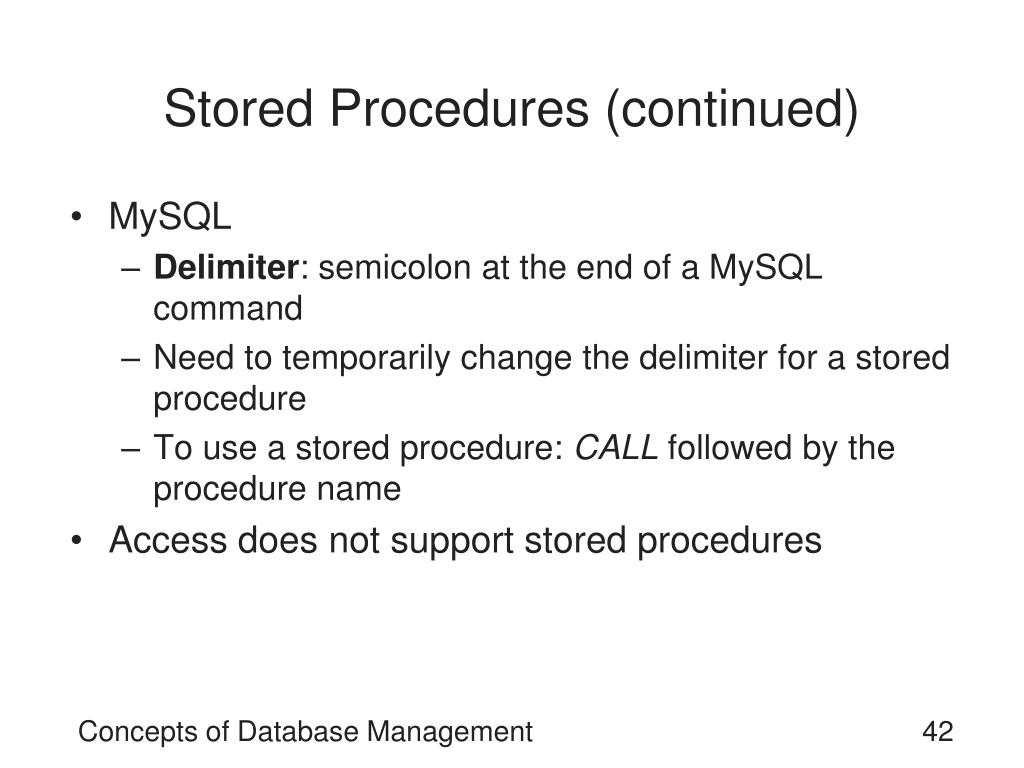 Stored Procedures (continued)