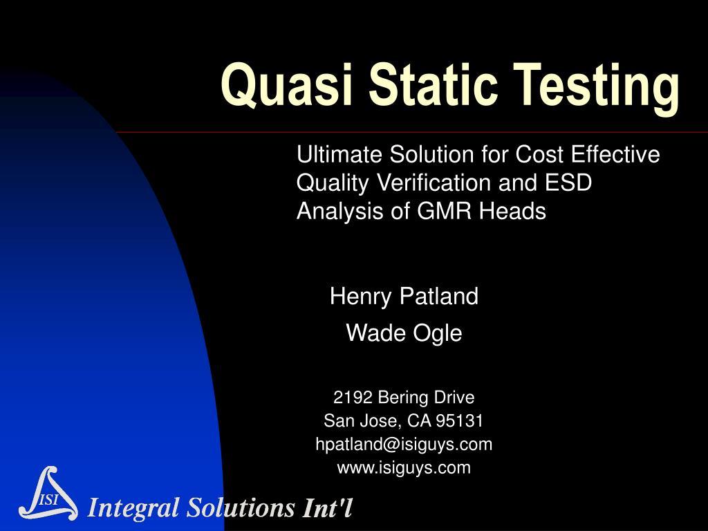 quasi static testing
