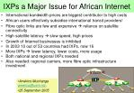 ixps a major issue for african internet