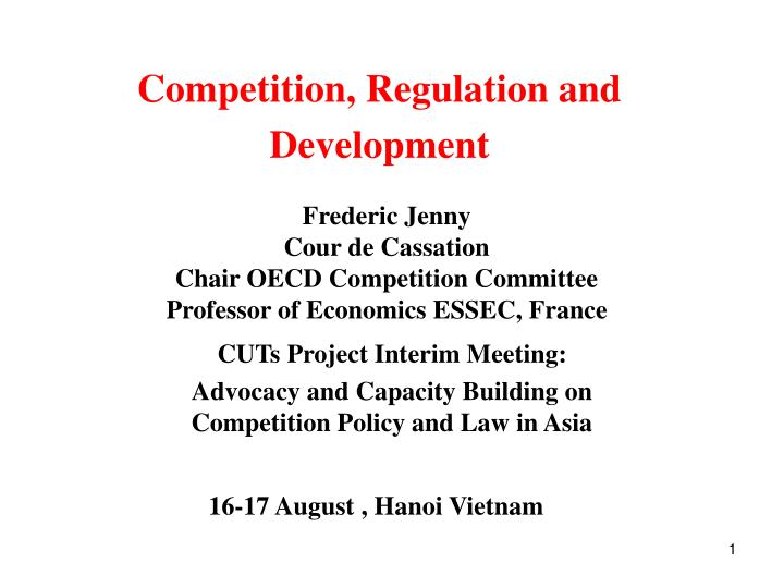 Competition regulation and development