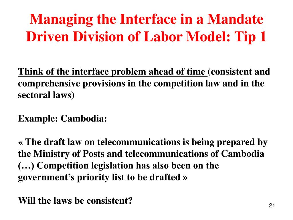 Managing the Interface in a Mandate Driven Division of Labor Model: Tip 1