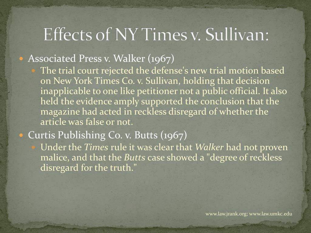Effects of NY Times v. Sullivan: