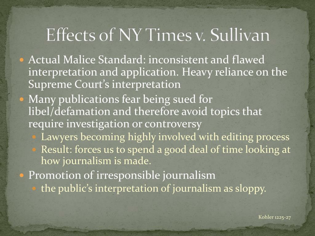 Effects of NY Times v. Sullivan