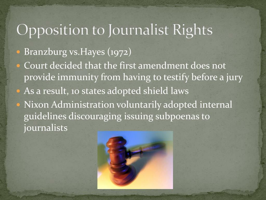 Opposition to Journalist Rights