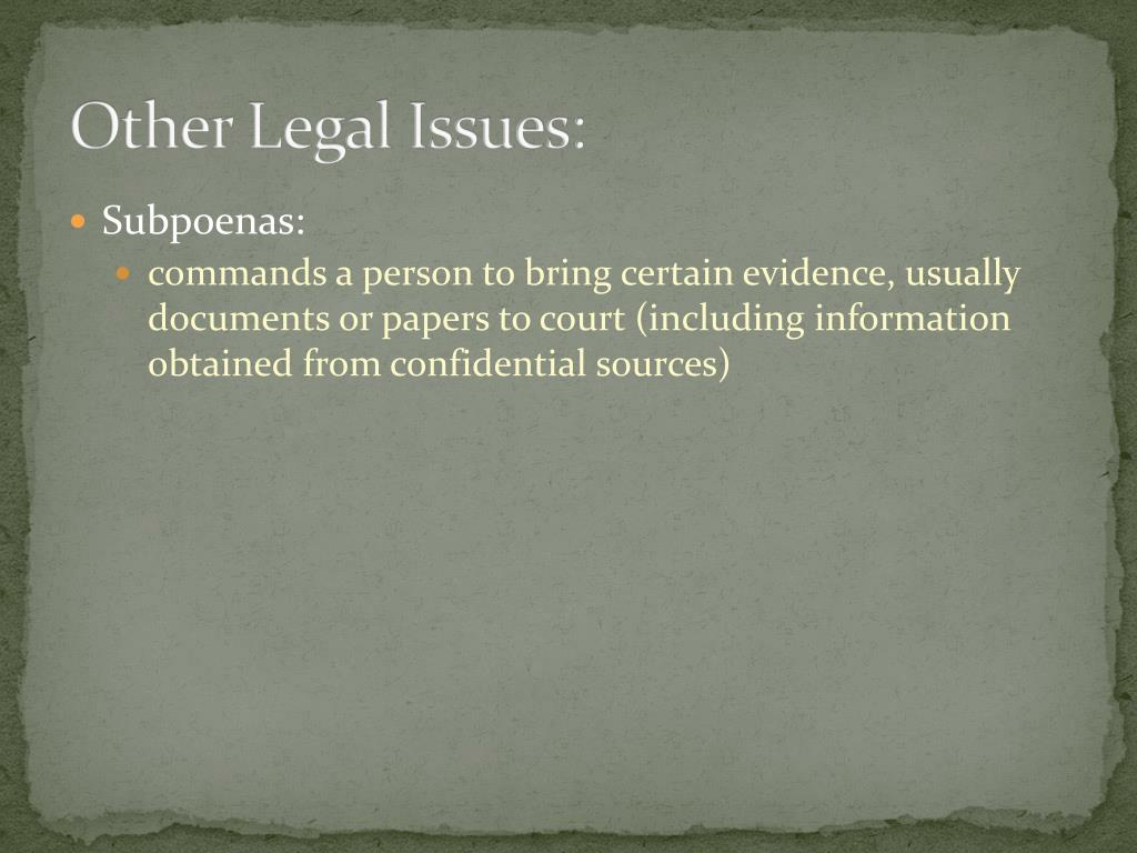 Other Legal Issues: