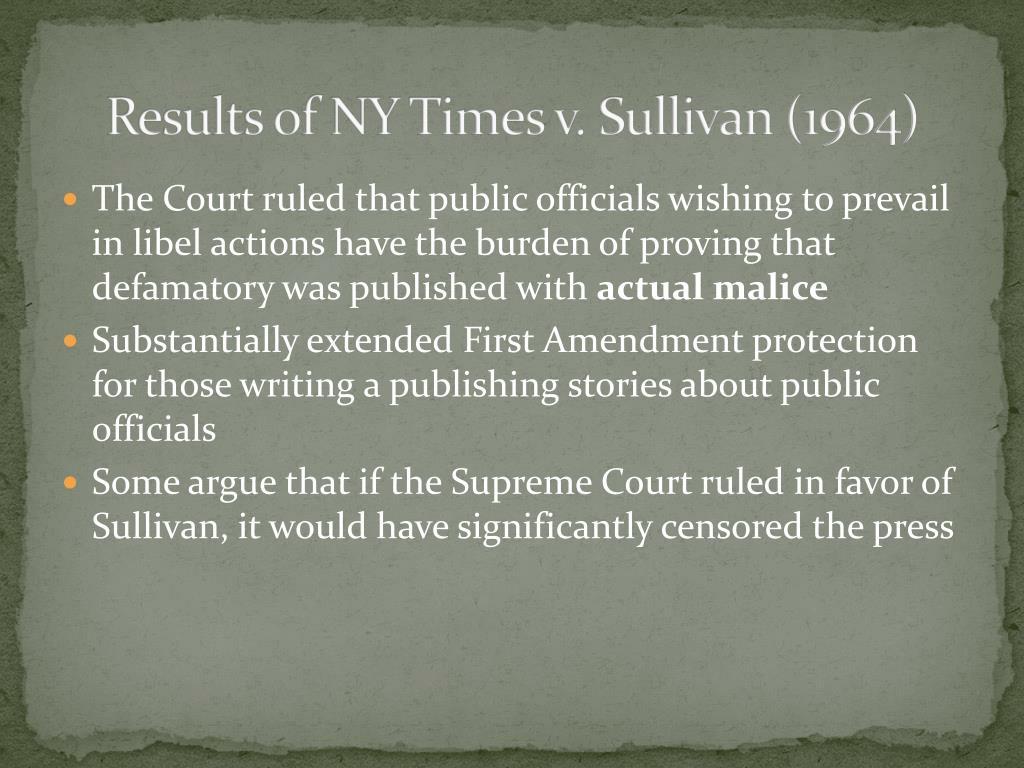 Results of NY Times v. Sullivan (1964)