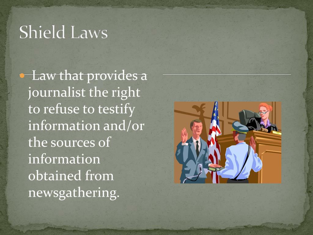 Shield Laws